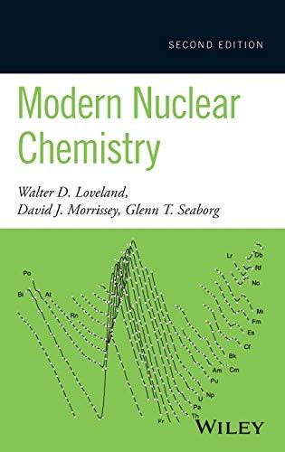 9780470906736: Modern Nuclear Chemistry