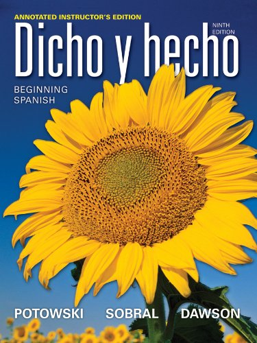 Dicho y hecho: Beginning Spanish, Annotated Instructor's Edition: Wiley