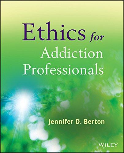 9780470907191: Ethics for Addiction Professionals