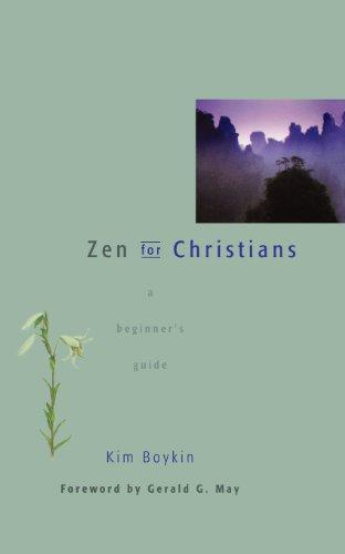 Zen for Christians: A Beginner's Guide: Kim Boykin