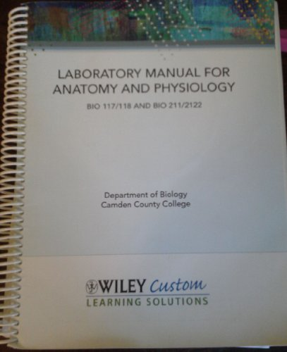 9780470907627: Laboratory Manual for Anatomy and Physiology BIO 117/118 and BIO 211/212 (Camden County College)
