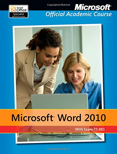 9780470907665: Microsoft Word 2010: Exam 77-881