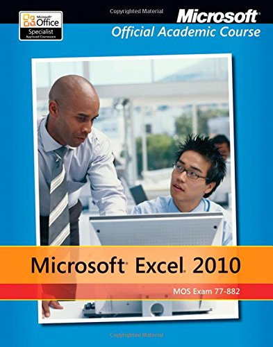 9780470907672: Exam 77-882 Microsoft Excel 2010 with Microsoft Office 2010 Evaluation Software