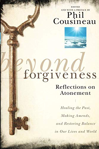 9780470907733: Beyond Forgiveness: Reflections on Atonement