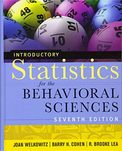 Introductory Statistics for the Behavioral Sciences, 7th Edition Format: Hardcover: Barry H. Cohen ...