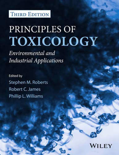 9780470907917: Principles of Toxicology: Environmental and Industrial Applications