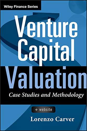 9780470908280: Venture Capital Valuation, + Website: Case Studies and Methodology