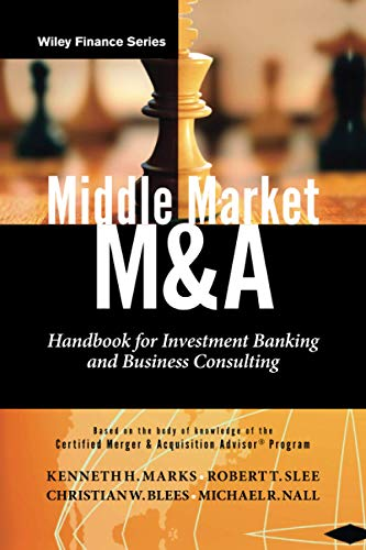 9780470908297: Middle Market M & A: Handbook for Investment Banking and Business Consulting
