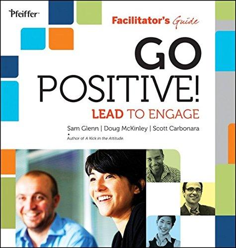 9780470908440: Go Positive! Lead to Engage Facilitator?s Guide Set