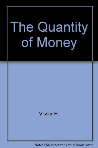 9780470908457: The quantity of money