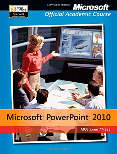 9780470908525: Exam 77-883 Microsoft PowerPoint 2010, with Microsoft Office 2010 Evaluation Software