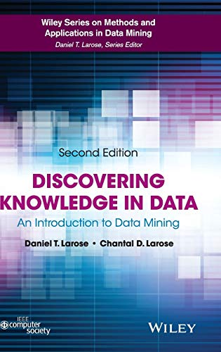 9780470908747: Discovering Knowledge in Data: An Introduction to Data Mining (Wiley Series on Methods and Applications in Data Mining)