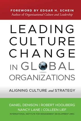 9780470908846: Leading Culture Change in Global Organizations: Aligning Culture and Strategy