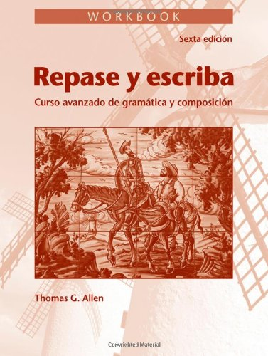9780470909256: Workbook for Repase y Escriba: Curso Avanzado de Gramtica y Composicion, 6th Edition