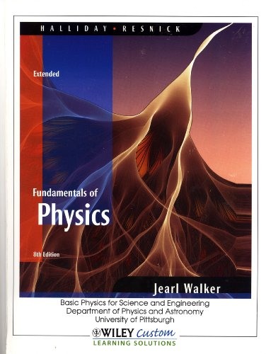 9780470911273: Fundamentals of Physics, Extended: Basic Physics for Science and Engineering, Department of Physics and Astronomy, University of Pittsburgh