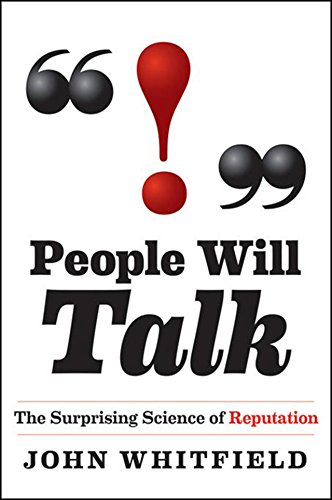 9780470912355: People Will Talk: The Surprising Science of Reputation