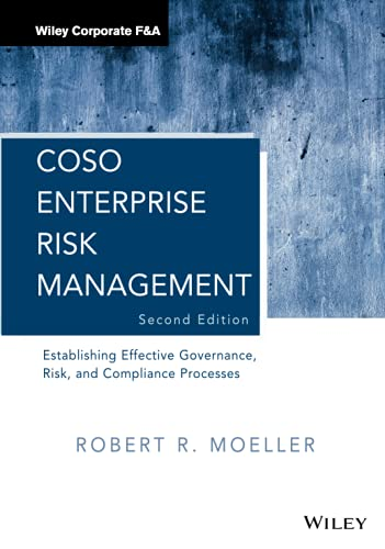 9780470912881: Coso Enterprise Risk Management: Establishing Effective Governance, Risk, and Compliance Processes (Wiley Corporate F&A)