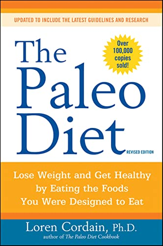9780470913024: The Paleo Diet: Lose Weight and Get Healthy by Eating the Foods You Were Designed to Eat