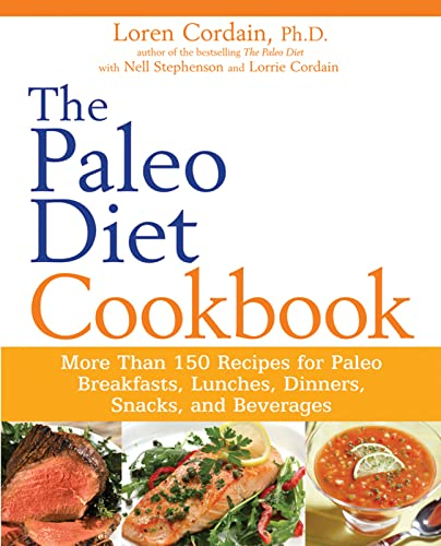 9780470913048: The Paleo Diet Cookbook: More Than 150 Recipes for Paleo Breakfasts, Lunches, Dinners, Snacks, and Beverages