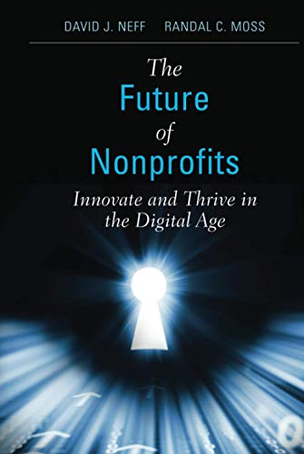 9780470913352: The Future of Nonprofits: Innovate and Thrive in the Digital Age
