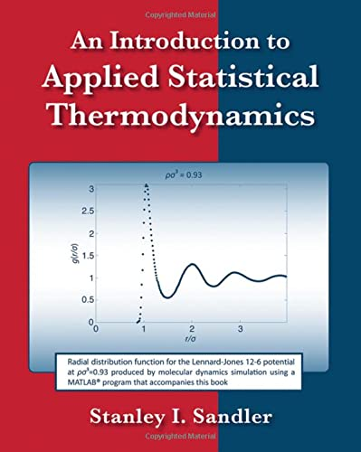 An Introduction to Applied Statistical Thermodynamics: Sandler, Stanley I.