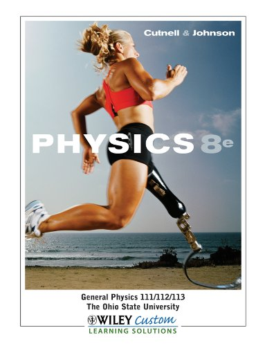 9780470914182: Physics, 8th edition, General Physics 111/112/113, The Ohio State University