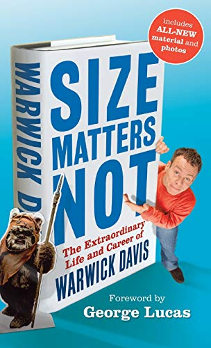 9780470914663: Size Matters Not: The Extraordinary Life and Career of Warwick Davis