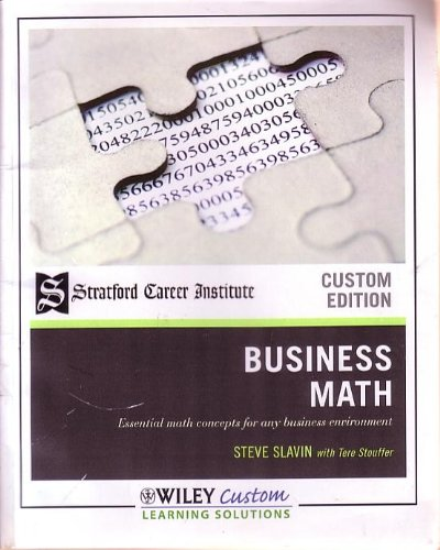 9780470915042: Stanford Career Institute Business Math Essential Math Concepts for Any Business Environment (Custom Edition)