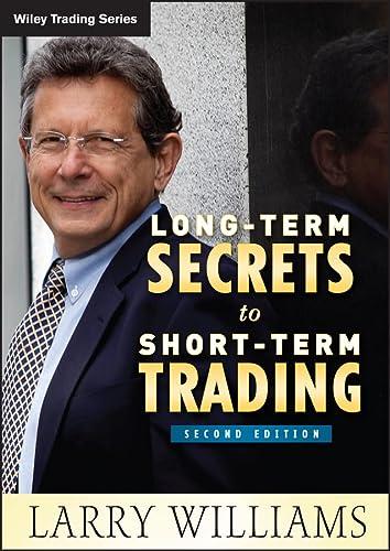 9780470915738: Long-Term Secrets to Short-Term Trading