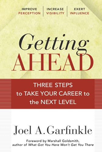 9780470915875: Getting Ahead: Three Steps to Take Your Career to the Next Level