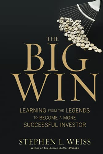 9780470916100: The Big Win: Learning from the Legends to Become a More Successful Investor
