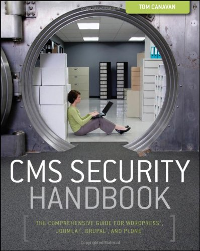 9780470916216: CMS Security Handbook: The Comprehensive Guide for WordPress, Joomla, Drupal, and Plone