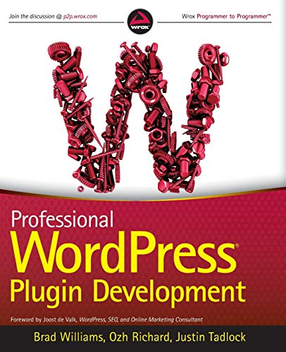 9780470916223: Professional WordPress Plugin Development (Wrox Programmer to Programmer)
