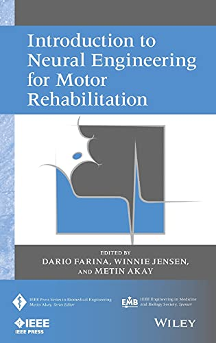 9780470916735: Introduction to Neural Engineering for Motor Rehabilitation