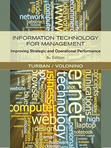 Information Technology for Management: Improving Strategic and: Turban, Efraim; Volonino,