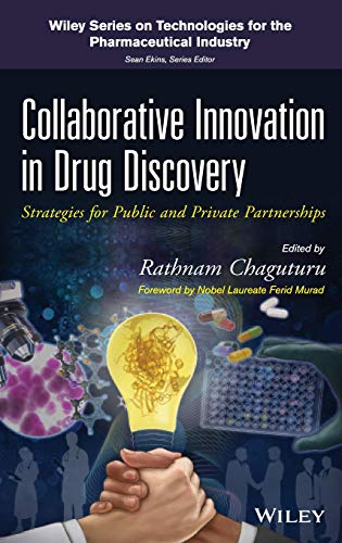 9780470917374: Collaborative Innovation in Drug Discovery: Strategies for Public and Private Partnerships
