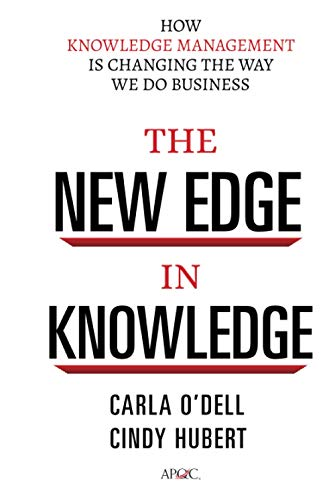 9780470917398: The New Edge in Knowledge: How Knowledge Management Is Changing the Way We Do Business