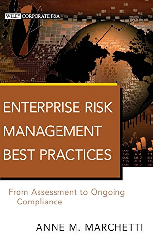 9780470917404: Enterprise Risk Management Best Practices: From Assessment to Ongoing Compliance (Wiley Corporate F&A)
