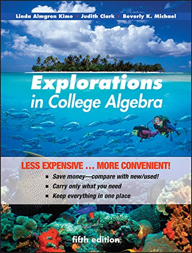 9780470917619: Explorations in College Algebra, Binder Ready Version