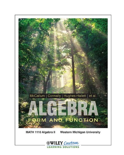 9780470918326: Algebra Form and Function (Algerbra Form and Function Math 1110 Algebra II Western Michigan University)