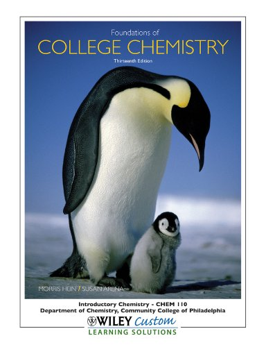 9780470918791: Foundations of College Chemistry, 13th edition (Introductory Chemistry CHEM 110, Community College of Philadelphia)