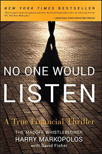 9780470919002: No One Would Listen: A True Financial Thriller