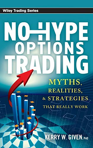 9780470920152: No-Hype Options Trading: Myths, Realities, and Strategies That Really Work