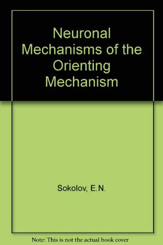 9780470925621: Neuronal Mechanisms of the Orienting Mechanism (English and Russian Edition)