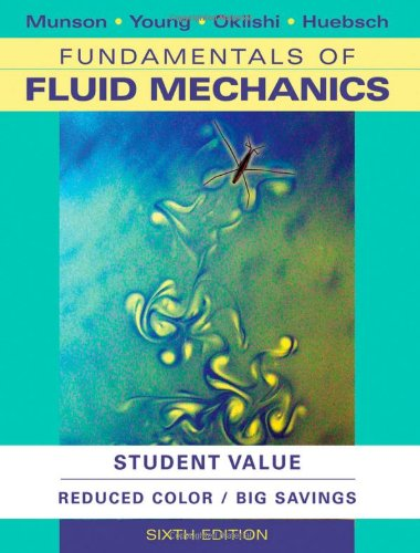 Fundamentals of Fluid Mechanics: Munson, Bruce R.;