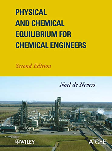 9780470927106: Physical and Chemical Equilibrium for Chemical Engineers