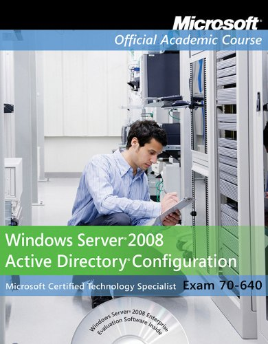 Windows Server 2008 Active Directory Configuration Exam: John Wiley &