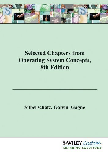 9780470927205: Selected Chapters from Operating System Concepts, 8th Edition