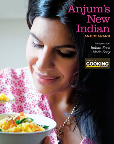 Anjum's New Indian: Anjum Anand