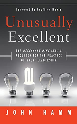 9780470928431: Unusually Excellent: The Necessary Nine Skills Required for the Practice of Great Leadership